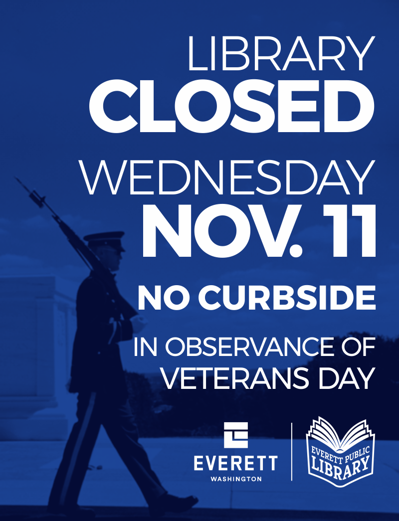 The library will be closed on Wednesday, November 11th in observance of Veterans Day