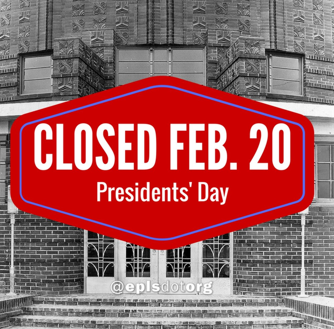 The library and Bookend Coffee Co. will be closed on Monday, February 20 in observance of Presidents' Day. @eplsdotorg