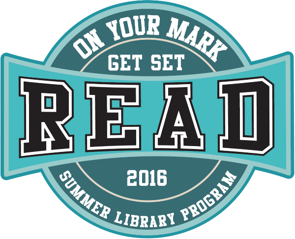 On your mark, get set, read. 2016 Summer Library Program