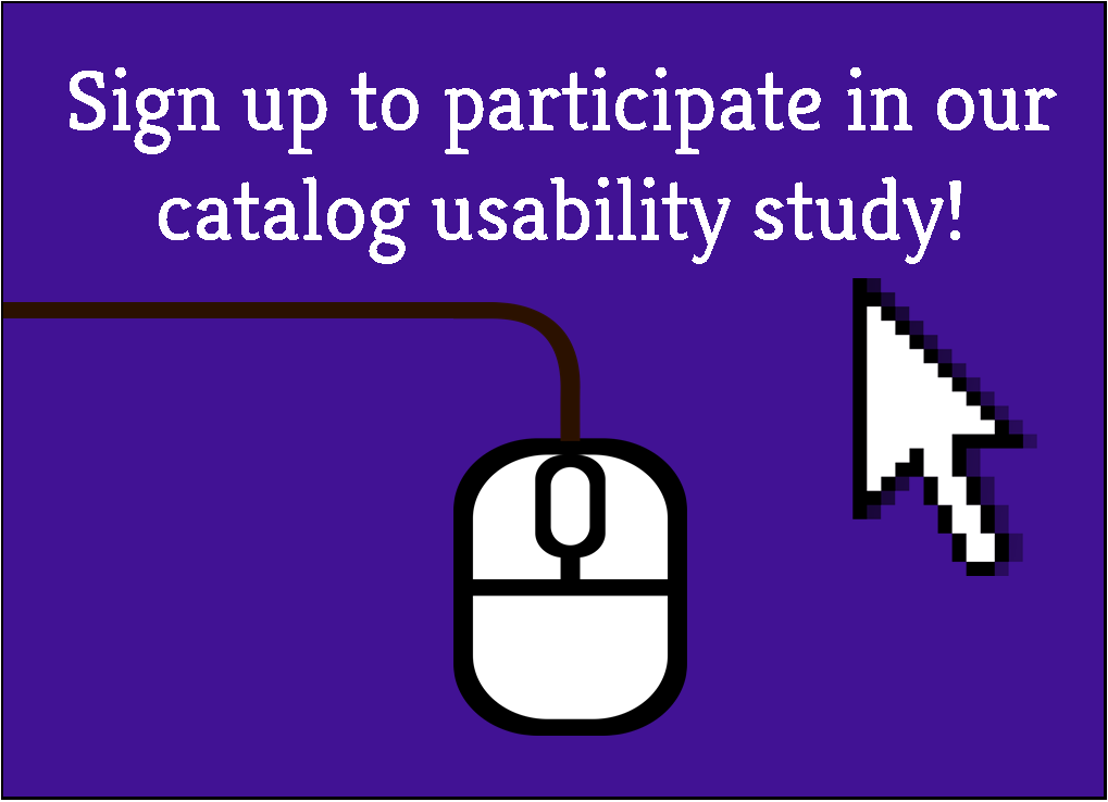 Help the library improve the catalog! Sign up online to participate in our usability study!